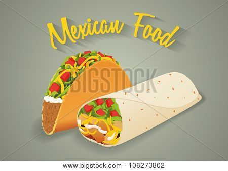 Mexican Food Illustration In Vector Format. Tacos And Burritos With Text Message.