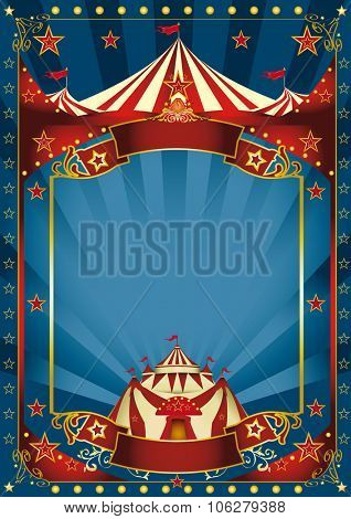 Blue magic circus poster. A blue background circus with a large copy space and a big top for your message.