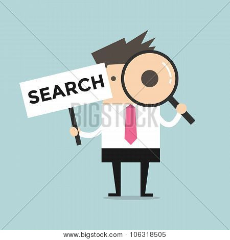 Businessman looking through a magnifying glass with Search Sign