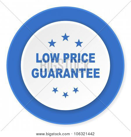 low price guarantee blue circle 3d modern design flat icon on white background