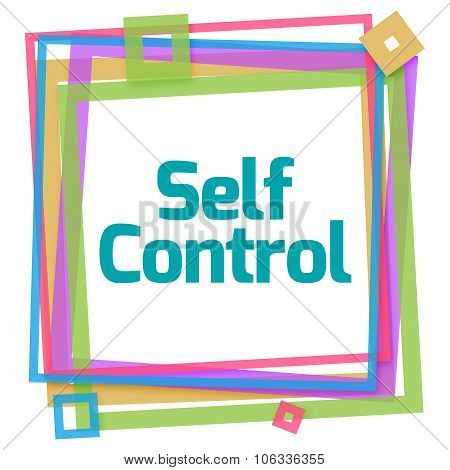 Self Control Text Colorful Frame