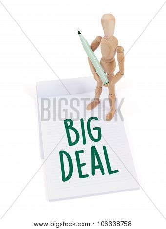 Wooden Mannequin Writing - Big Deal