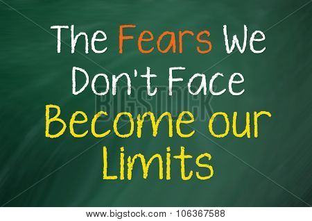 Fears...Become Your Limits