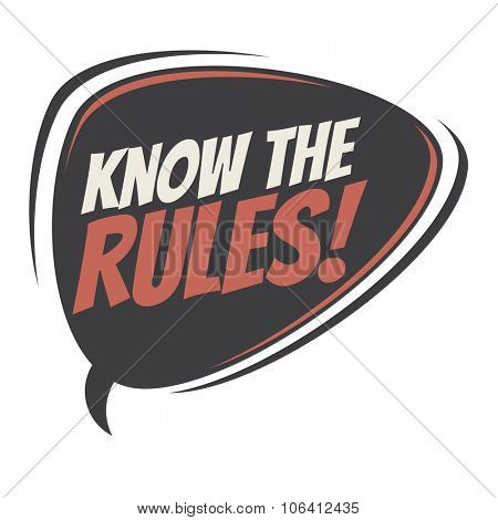 know the rules retro speech bubble