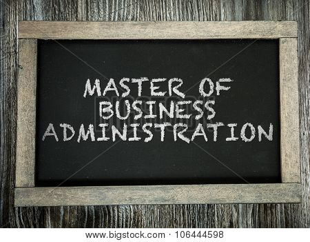 Master Business of Administration written on chalkboard