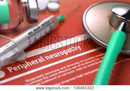 Peripheral neuropathy - Printed Diagnosis. Medical Concept.