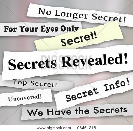 Secrets Revealed words on newspaper headlines to illustrate a confidential or classified announcement, update, unvelied or revealed communication