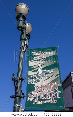 Banner Of Historic Main Street In Placerville