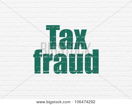 Law concept: Tax Fraud on wall background
