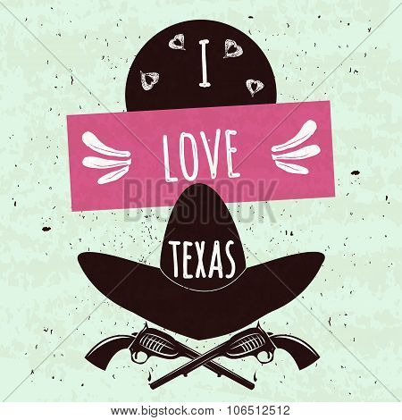 Juicy Colorful Typographic Poster With The Attributes Of The State Of Texas America's Hat And Ar