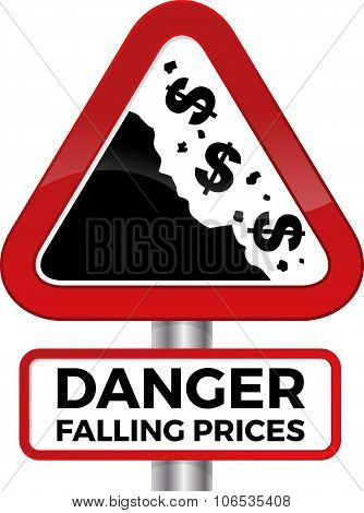 Danger Falling Prices Dollar Road Sign.