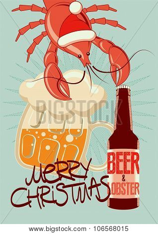 Typographic retro Christmas beer poster with Lobster-Santa. Vector illustration.