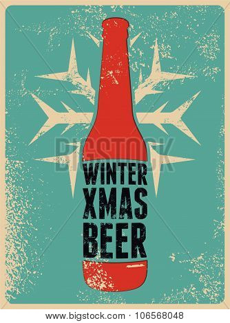 Winter, Xmas, Beer. Typographic retro grunge Christmas beer poster. Vector illustration.
