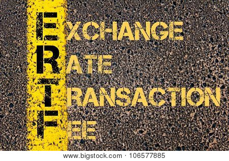 Business Acronym Ertf As Exchange Rate Transaction Fee