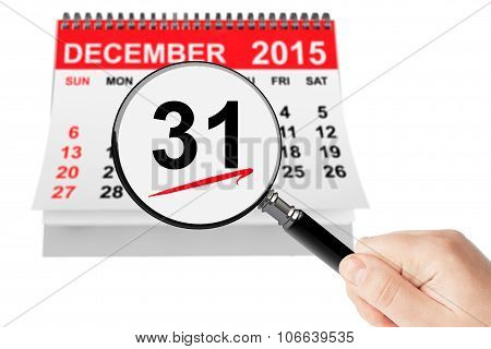 New Year Eve Concept. 31 December 2015 Calendar With Magnifier