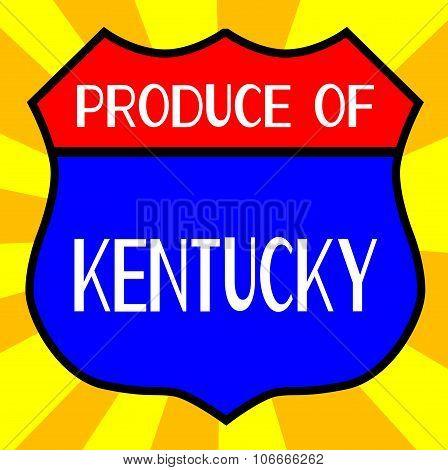 Produce Of Kentucky Shield