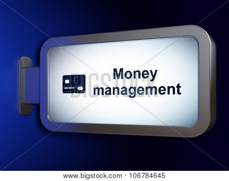 Money concept: Money Management and Credit Card on billboard background