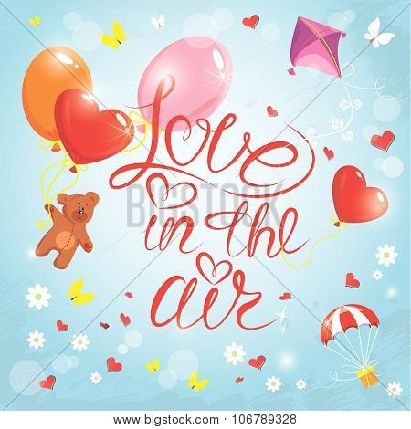 Holiday Card With Hearts, Butterflies, Flowers,  Balloons, Kite, Parachute And Teddy Bear On Sky Blu