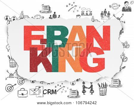 Business concept: E-Banking on Torn Paper background