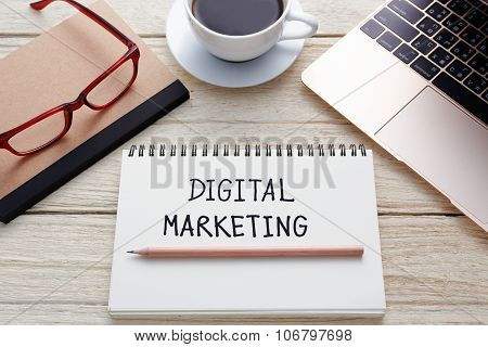 Digital Marketing Handwriting On Notebook With Laptop