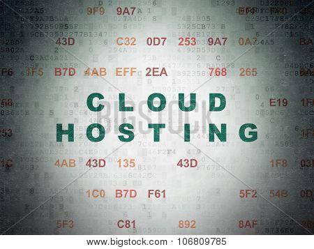 Cloud networking concept: Cloud Hosting on Digital Paper background