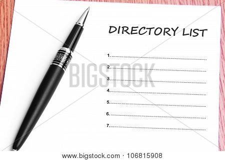 Pen  And Notes Paper With Directory List
