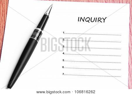 Pen  And Notes Paper With Inquiry List