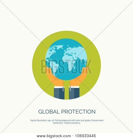 Vector illustration. Flat background with hand and earth globe. Global environment protection. Globa
