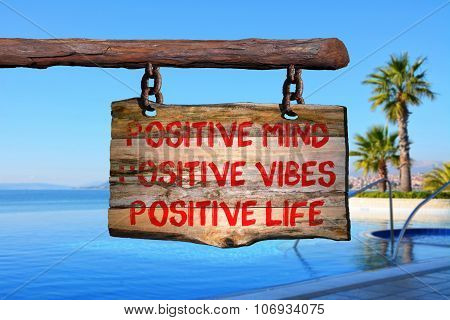 Positivity Changes Life Sign