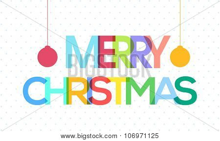 Poster, Banner or Flyer with colorful text Merry Christmas and Xmas Balls.