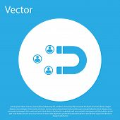 Blue Customer Attracting Icon Isolated On Blue Background. Customer Retention, Support And Service.  poster