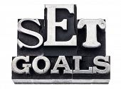 set goals - isolated text in vintage letterpress metal type blocks, variety of fonts