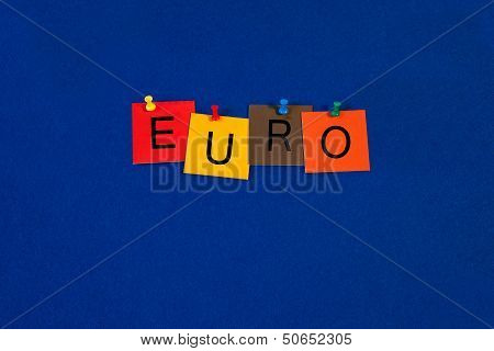 Euro - Business Sign - Currency, Policy, European