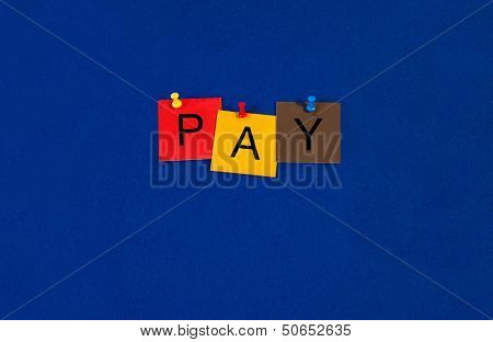 Pay - Business Sign