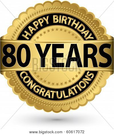 Happy Birthday 80 Years Gold Label, Vector Illustration