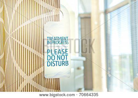 Don't Disturb - Treatment In Progress Custom Designed Sign At A Spa Salon