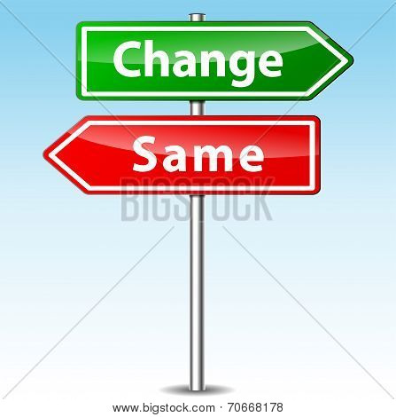 Change And Same Direction Sign