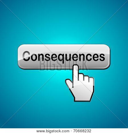 Consequences Button Concept