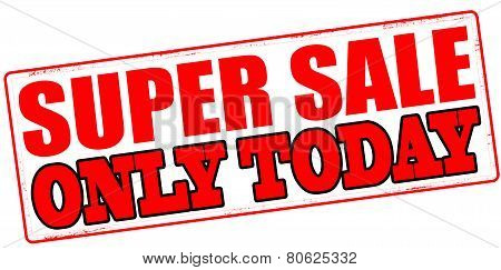 Super Sale Only Today