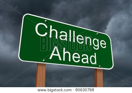 Challenge Ahead Sign
