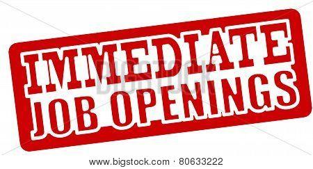 Immediate Job Opening