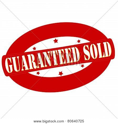 Guaranteed Sold