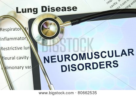 Tablet with word Neuromuscular disorders and stethoscope.