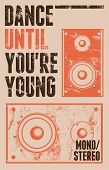 pic of speaker  - Vintage grunge style poster for retro party with a speakers - JPG