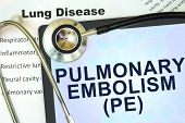 picture of respiratory disease  - Tablet with word Pulmonary embolism  - JPG