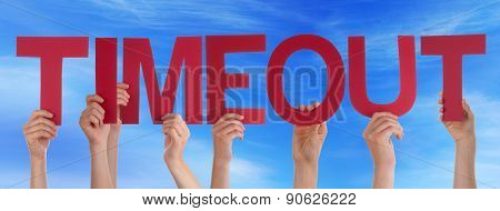 Hands Holding Red Straight Word Timeout Blue Sky