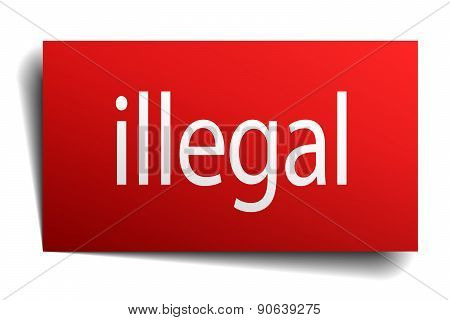 Illegal Red Square Isolated Paper Sign On White