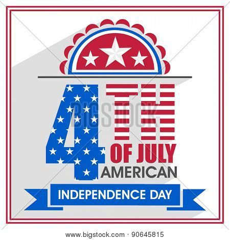 Poster, banner or flyer design decorated with stylish text 4th of July in national flag colors for American Independence Day celebration.