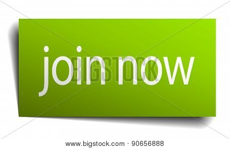 Join Now Green Paper Sign Isolated On White