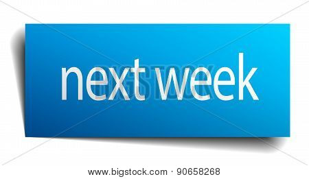 Next Week Blue Paper Sign On White Background